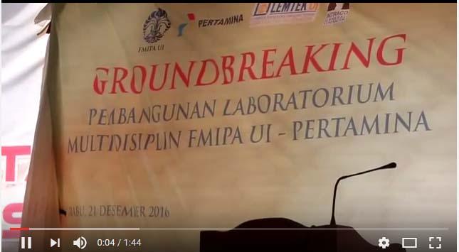 Pembukaan Groundbreaking Pembangunan Laboratorium Multidisiplin FMIPA UI – PT. Pertamina