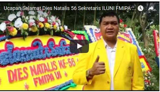Ucapan Selamat Dies Natalis 56 Sekretaris ILUNI FMIPA UI