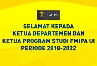 Kadep & Kaprodi Terpilih FMIPA UI Periode 2018-2022