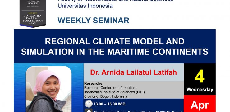 """Weekly Seminar: """"Regional Climate Model and Simulation in The Maritime Continents"""""""