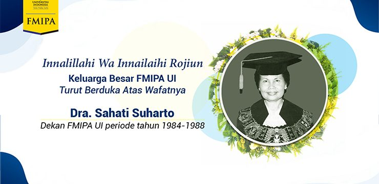 Mourning News: Dra. Sahati Suharto The 6th Dean of FMIPA UI Passed Away