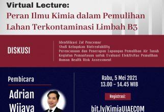 Agenda FMIPA UI : Kuliah Umum Tentang Peran Ilmu Kimia dalam Pemulihan Lahan Terkontaminasi Limbah B3