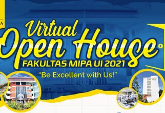 "Agenda FMIPA UI : Virtual Open House FMIPA UI ""Be Excellent With Us!"""