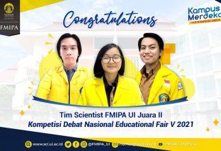Tim Scientist FMIPA UI Juara II Kompetisi Debat Nasional Educational Fair V 2021